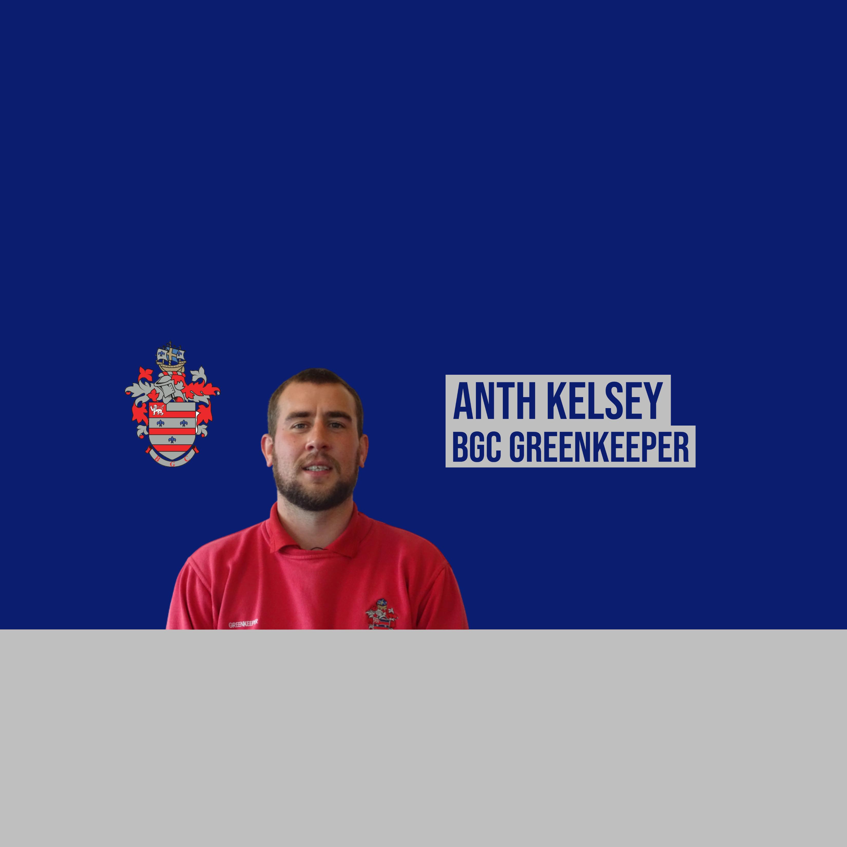 Anth Kelsey (BGC Greenkeeper)